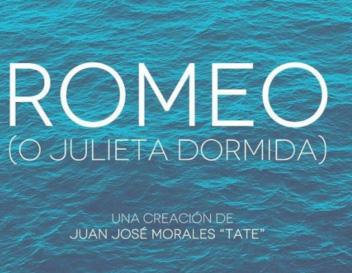 """ROMEO (O JULIETA DORMIDA)"" en Valencia"